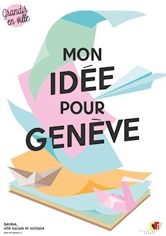 mon idée Mon idée pour Genève»: les enfants sont épatants!   Ville de  mon idée